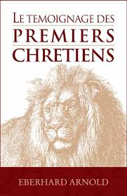 le témoignage des premiers chrétiens
